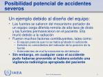 posibilidad potencial de accidentes severos