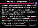 future of computation