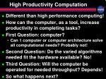 high productivity computation