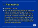 1 radioactivity