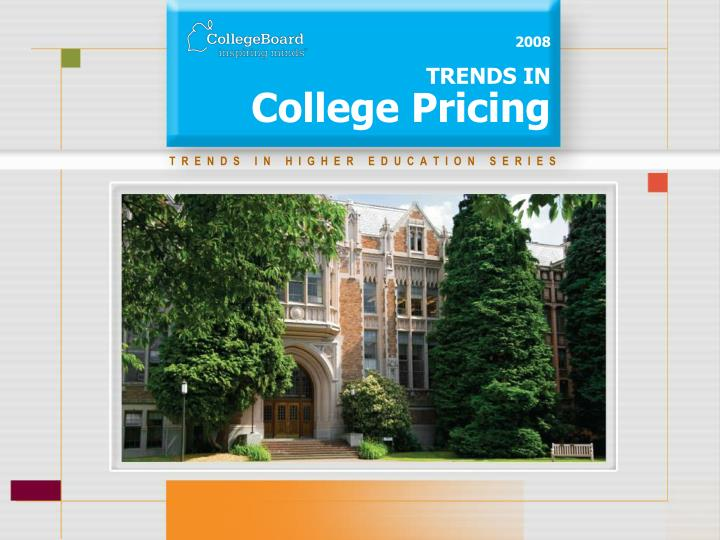 2008 trends in college pricing n.