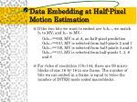 data embedding at half pixel motion estimation1