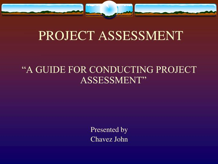project assessment n.