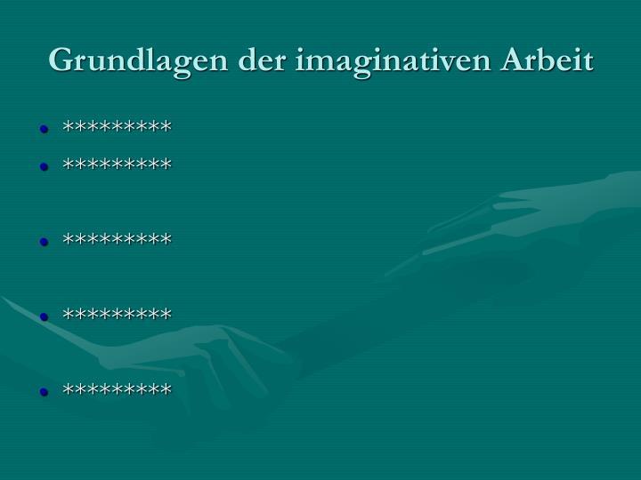 Grundlagen der imaginativen Arbeit