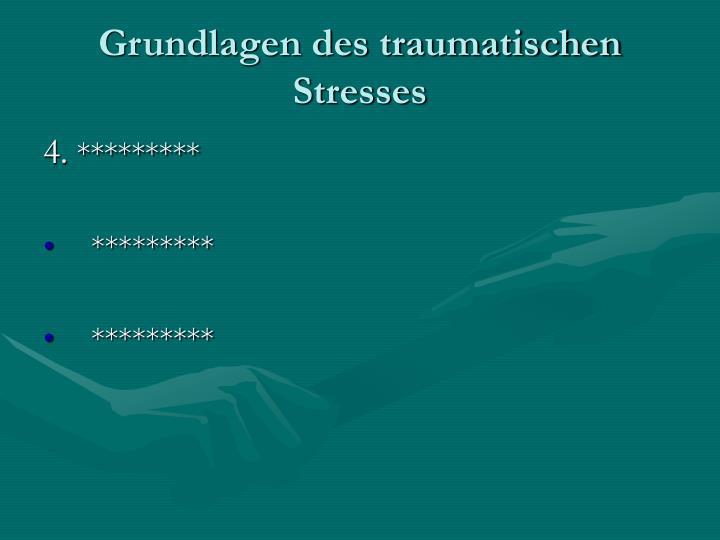 Grundlagen des traumatischen Stresses