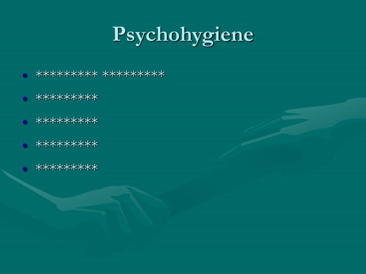 Psychohygiene