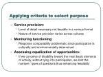 applying criteria to select purpose