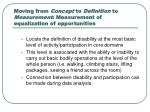 moving from concept to definition to measurement measurement of equalization of opportunities