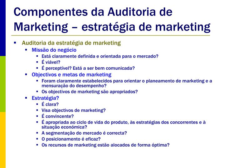 Componentes da Auditoria de Marketing – estratégia de marketing