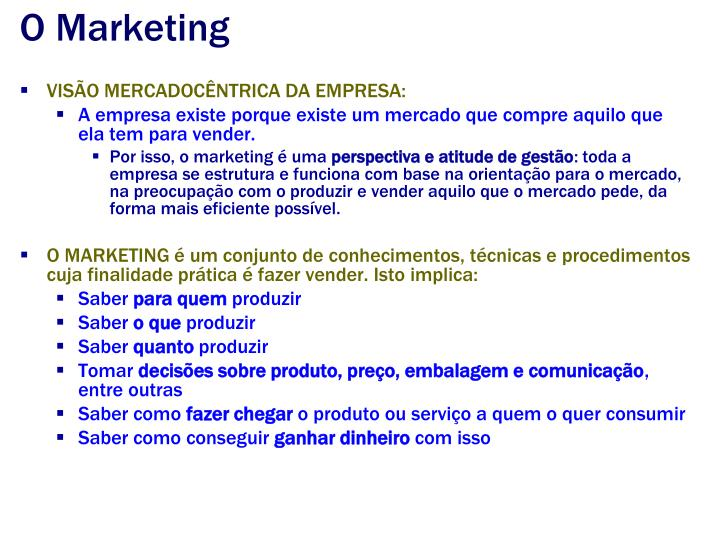 O Marketing