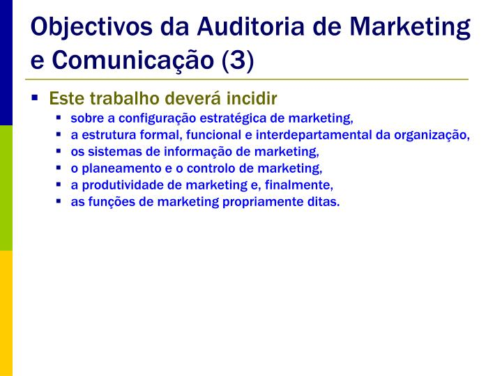Objectivos da Auditoria de Marketing e Comunicação (3)