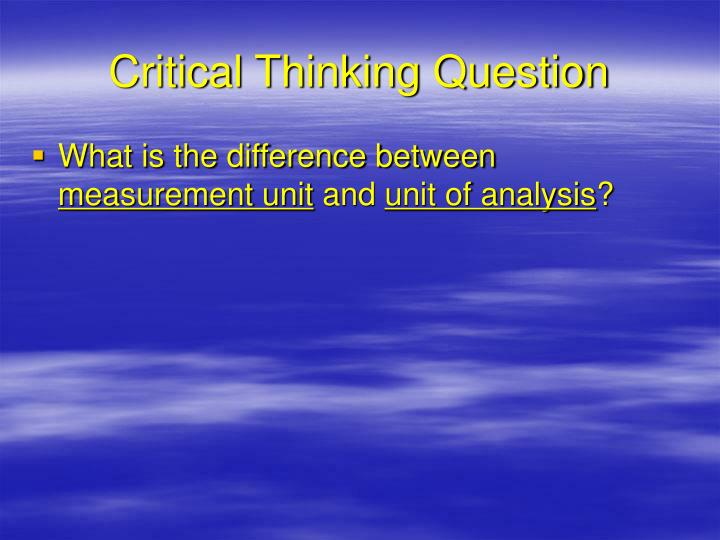 Critical Thinking Question