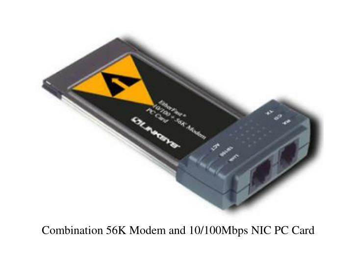 Combination 56K Modem and 10/100Mbps NIC PC Card