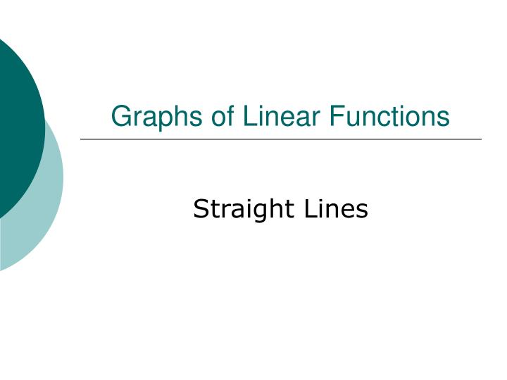 Graphs of Linear Functions