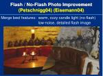 flash no flash photo improvement petschnigg04 eisemann04