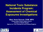 national toxic substance incidents program assessment of chemical exposures investigations