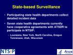 state based surveillance