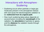 interactions with atmosphere scattering