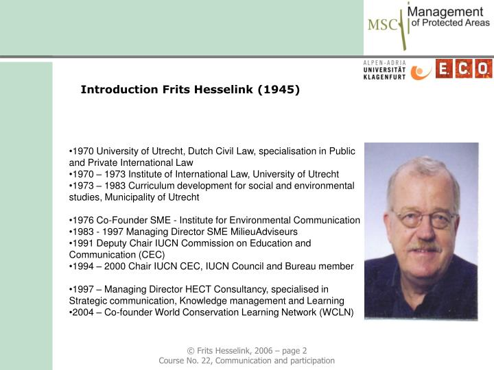 Introduction Frits Hesselink (1945)