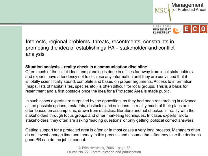 Interests, regional problems, threats, resentments, constraints in promoting the idea of establishinga PA – stakeholder and conflict analysis