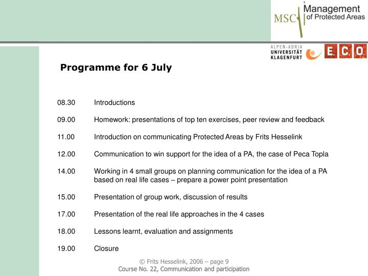 Programme for 6 July