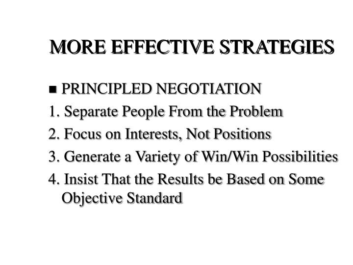 MORE EFFECTIVE STRATEGIES