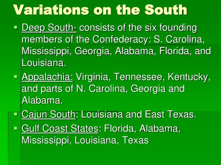 Variations on the south