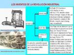 los inventos de la revoluci n industrial