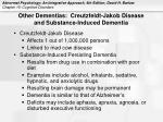 other dementias creutzfeldt jakob disease and substance induced dementia