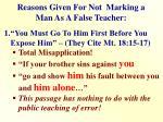 reasons given for not marking a man as a false teacher
