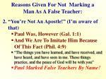 reasons given for not marking a man as a false teacher1