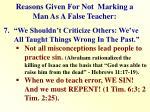 reasons given for not marking a man as a false teacher6