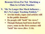 reasons given for not marking a man as a false teacher8