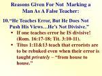reasons given for not marking a man as a false teacher9