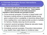 4 estimate synergies across interventions water and sanitation