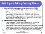 building on exiting costing efforts