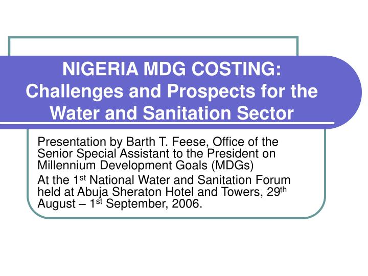 nigeria mdg costing challenges and prospects for the water and sanitation sector n.