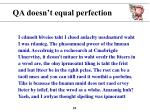 qa doesn t equal perfection