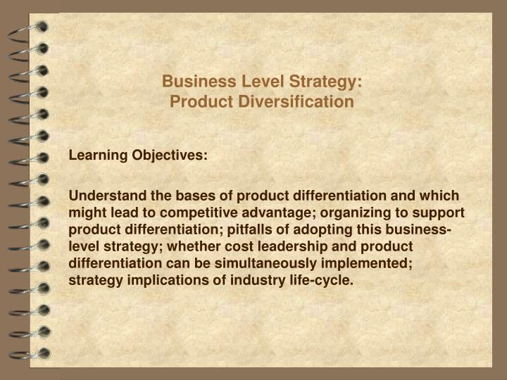 business level strategy product diversification n.