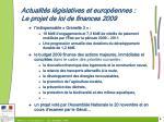 actualit s l gislatives et europ ennes le projet de loi de finances 2009