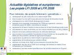 actualit s l gislatives et europ ennes les projets lfi 2009 et lfr 2008