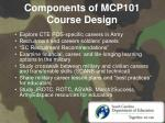 components of mcp101 course design