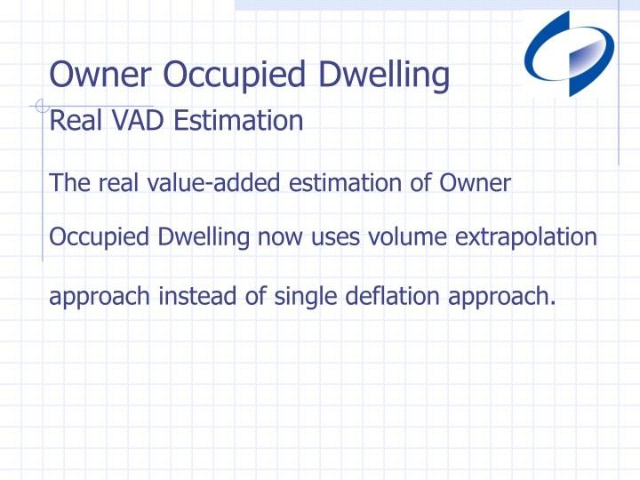 Owner Occupied Dwelling