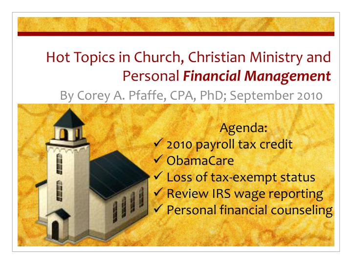 hot topics in church christian ministry and personal financial management n.