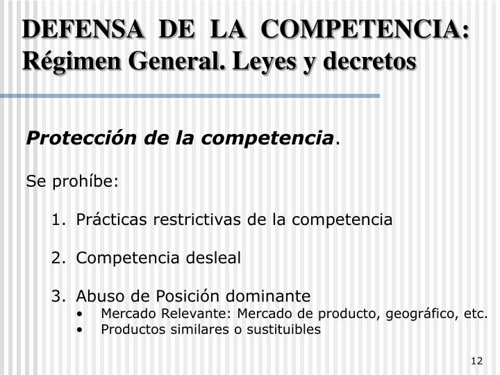 DEFENSA DE LA COMPETENCIA: