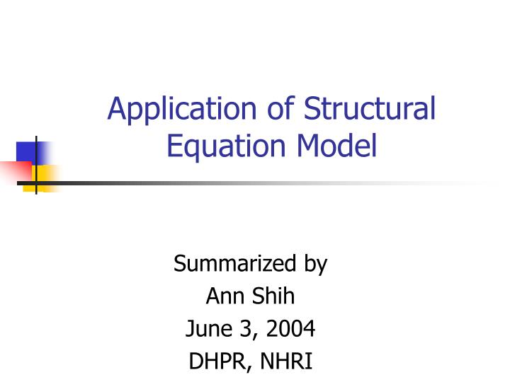 Application of structural equation model