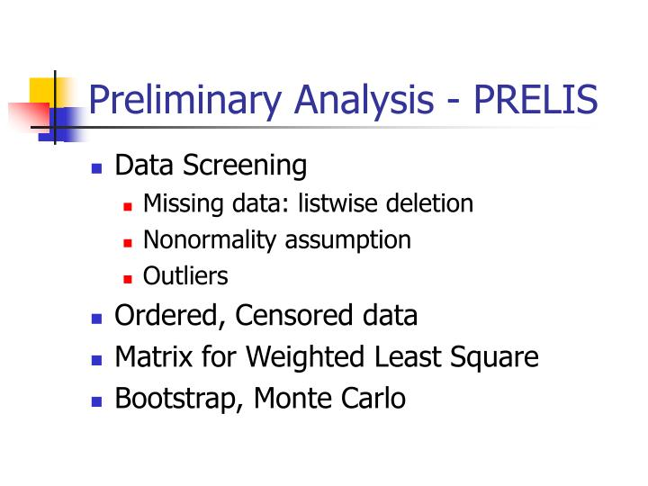 Preliminary Analysis - PRELIS