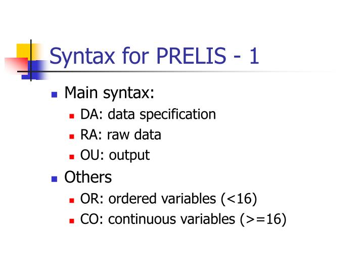 Syntax for PRELIS - 1