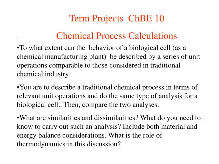 Term Projects  ChBE 10