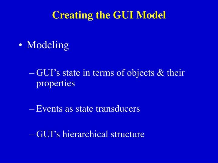 Creating the GUI Model